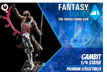XM Studios: Coverage Fantasy Basel 2019 - May 3rd to 5th   GambitBasel