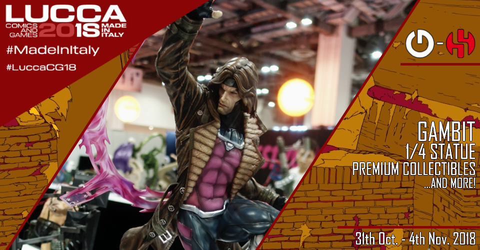 XM Studios: Coverage Lucca 2018 - Oct. 31th to Nov. 4th   Banner960Gambit