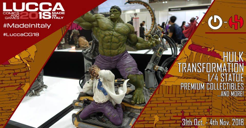 XM Studios: Coverage Lucca 2018 - Oct. 31th to Nov. 4th   Banner960HulkTransformation