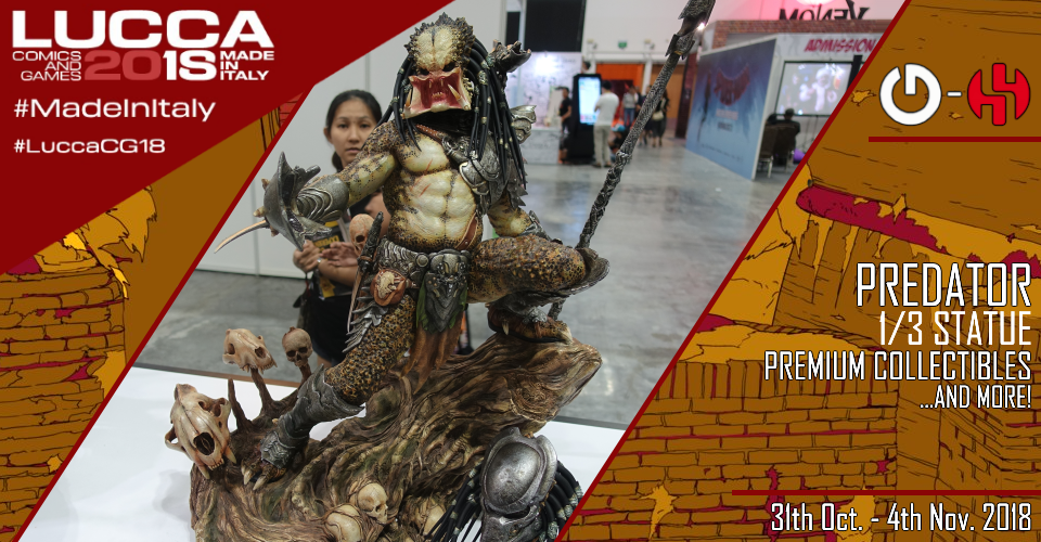 XM Studios: Coverage Lucca 2018 - Oct. 31th to Nov. 4th   Banner960Predator