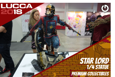 XM Studios: Coverage Lucca 2018 - Oct. 31th to Nov. 4th   StarLordLucca