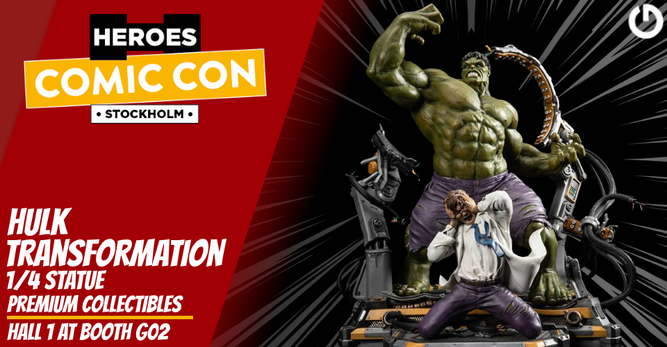 XM Studios: Coverage Comic Con Stockholm 2019 - September 13th to 15th  Banner960HulkTransformation