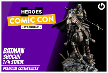 XM Studios: Coverage Comic Con Stockholm 2019 - September 13th to 15th  BatmanShogunStockholmForen