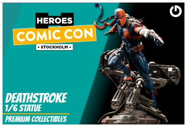 XM Studios: Coverage Comic Con Stockholm 2019 - September 13th to 15th  Deathstroke6StockholmForen