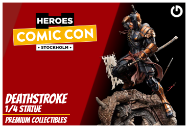 XM Studios: Coverage Comic Con Stockholm 2019 - September 13th to 15th  DeathstrokeStockholmForen