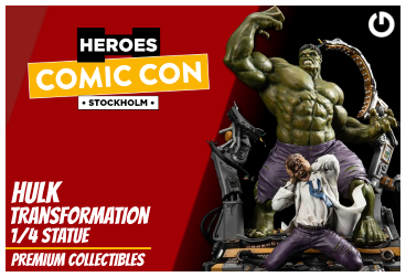 XM Studios: Coverage Comic Con Stockholm 2019 - September 13th to 15th  HulkTransformationStockholmForen